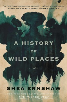 A history of wild places : a novel
