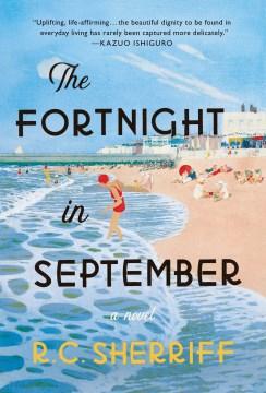The fortnight in September : a novel / R.C. Sherriff.