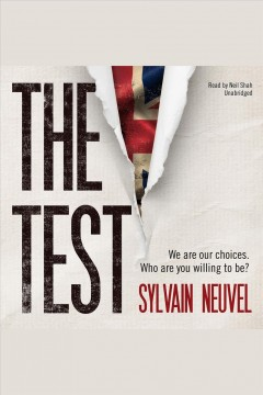 The test [electronic resource] / Sylvain Neuvel