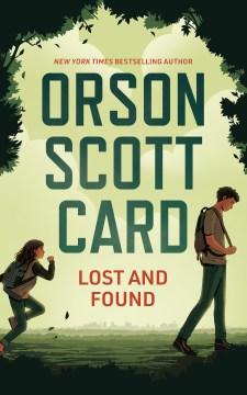 Lost and found Orson Scott Card.