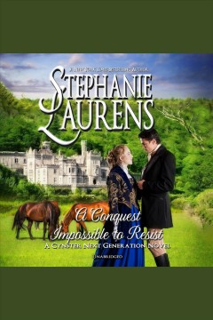A conquest impossible to resist / Stephanie Laurens