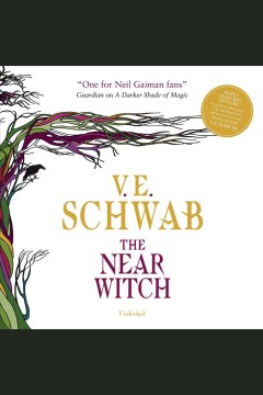 The Near Witch [electronic resource] / Victoria Schwab.