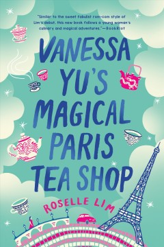 Vanessa Yu's magical Paris tea shop / Roselle Lim.