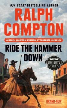 Ralph Compton Ride the Hammer Down