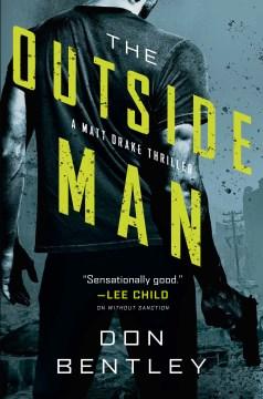 The outside man