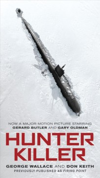 Hunter killer / George Wallace, Don Keith.