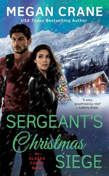 Sergeant's Christmas siege / Megan Crane.
