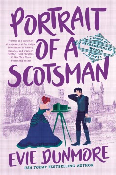 Portrait of a Scotsman : the league of extraordinary women series