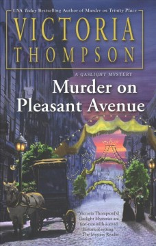 Murder on Pleasant Avenue / Victoria Thompson.