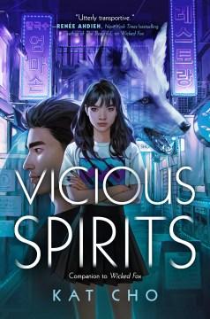 Vicious spirits
