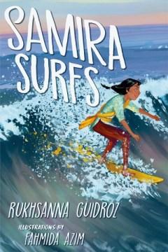 Samira surfs Rukhsanna Guidroz