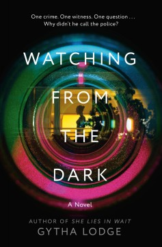 Watching from the dark : a novel
