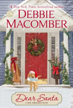 Dear Santa : a novel / Debbie Macomber.