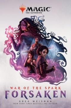 War of the Spark : Forsaken