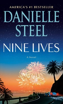 Nine lives a novel / Danielle Steel.