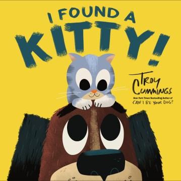 I Found a Kitty!