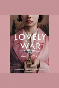 Lovely war [electronic resource] / Julie Berry