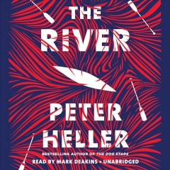 The river / Peter Heller.