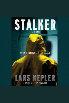 Stalker [electronic resource] : a novel / Lars Kepler.