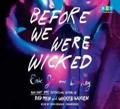 Before We Were Wicked (CD)