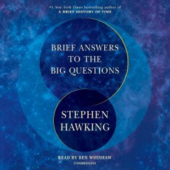Brief answers to the big questions / Stephen Hawking.
