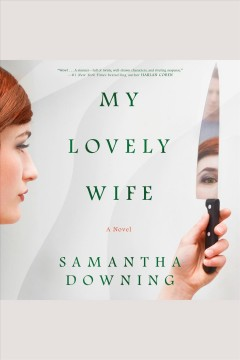My lovely wife [electronic resource] / Samantha Downing.