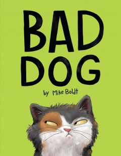 Bad dog / by Mike Boldt.
