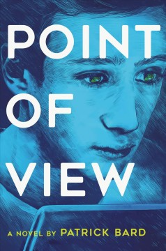 Point of view : a novel