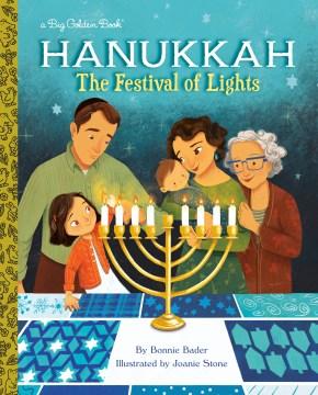 Hanukkah : The Festival of Lights