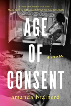 Age of consent / Amanda Brainerd.