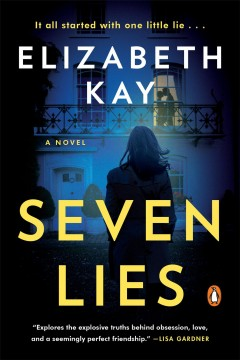 Seven lies Elizabeth Kay.