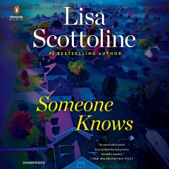 Someone knows / Lisa Scottoline.