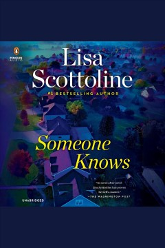 Someone knows [electronic resource] / Lisa Scottoline.