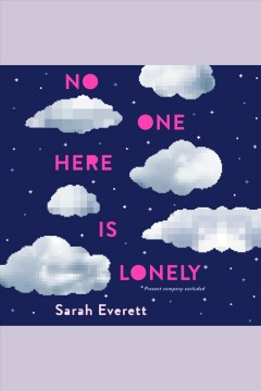 No one here is lonely [electronic resource] / Sarah Everett.