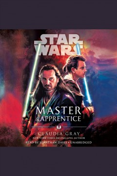Master & apprentice (star wars) [electronic resource] / Claudia Gray