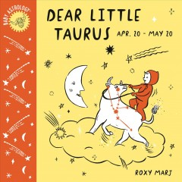 Dear Little Taurus