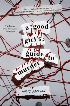A good girl's guide to murder Holly Jackson.