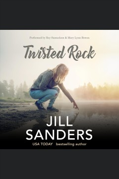 Twisted Rock : a Stoneport Manor mystery [electronic resource] / Jill Sanders.