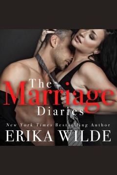 The marriage diaries. Books #1-4 [electronic resource] / Erika Wilde.