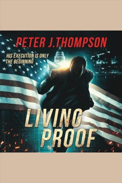 Living proof [electronic resource] / Peter J. Thompson.