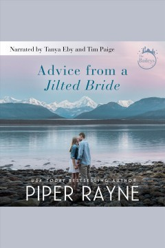 Advice from a jilted bride [electronic resource] / Piper Rayne.