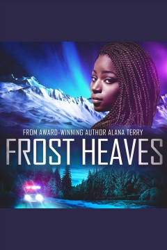 Frost heaves : a novel [electronic resource].