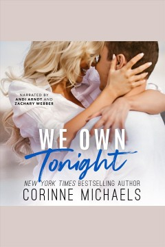 We own tonight [electronic resource] / Corinne Michaels.