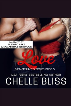 Love [electronic resource] / Chelle Bliss.