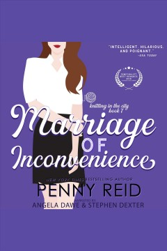 Marriage of inconvenience [electronic resource] / Penny Reid.