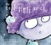 The Cold Little Voice
