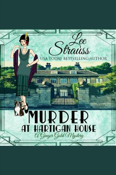 Murder at Hartigan House [electronic resource] / Lee Strauss.