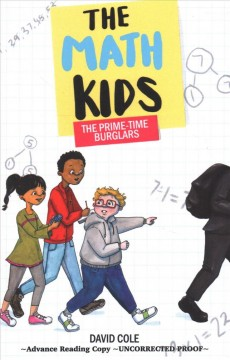 The Math Kids : The Prime-time Burglars