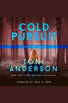 Cold pursuit [electronic resource] / Toni Anderson.