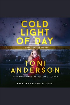 Cold light of day [electronic resource] / Toni Anderson.